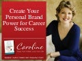 #CNX14 - The Power of Personal Brand and How to Create Yours for Career Success