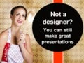 Presentation guidelines for non designers