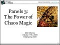 Panels 3.0: The Powers Of Chaos Magic