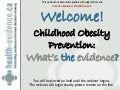 Childhood Obesity Prevention: What's the Evidence?