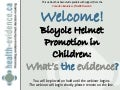 Bicycle Helmet Promotion in Children: What's the Evidence?