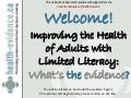 Improving the Health of Adults with Limited Literacy: What's the Evidence?