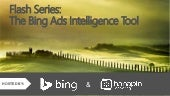 Flash Series: The Bing Ads Intelligence Tool