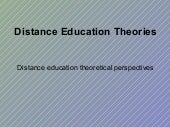 Ppel, Unit 1, Task 2   Distance Education Theories