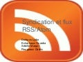 Syndication, flux RSS et Atom