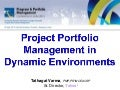 Project Portfolio Management in Dynamic Environments