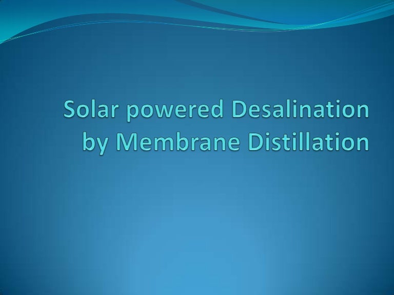 Solar Distillation System Solar Distillation