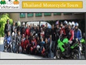 Motorcycle Tours in North Thailand - Get the Lifetime Experience