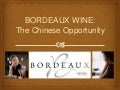 Presentation of Bordeaux Wine in China.
