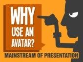 Why Use An Avatar in Your Presentation