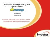 Advanced Hadoop Tuning and Optimization - Hadoop Consulting