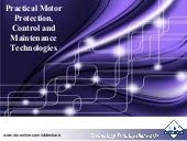 Practical Motor Protection, Control and Maintenance Technologies