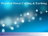 Practical Power Cabling and Earthing