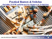 Practical Routers and Switches (Including TCP/IP and Ethernet) for Engineers and Technicians