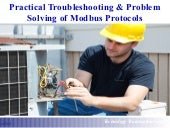 Practical Troubleshooting & Problem Solving of Modbus Protocols