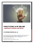 Practicing Law Online: Creating a Virtual Law Office ebook