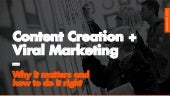 Content Creation & Viral Marketing: How To Do It Right