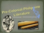Pre colonial philippine literature