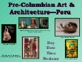 Library Instruction for Pre-Columbian Art & Architecture of Peru