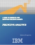 A Path to Insights and Improved Making: Predicitve Analytics