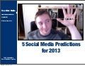 5 Social Media Predictions for 2013