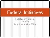 Prevention; Federal Initiatives 2010