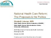 National Health Care Reform: The Pr...