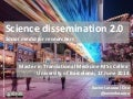 Science dissemination 2.0 Social media for researchers