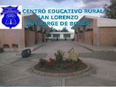 Centro Educativo Rural San Lorenzo