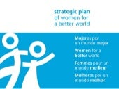 Strategic Plan of Women for a Bette...