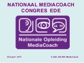 Presentatie Nationaal Congres Media...