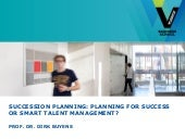 Vlerick HRday 2013: Succession Plan...