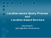 Location-aware Query Processing
