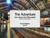 The Adventure - From idea to the iP...