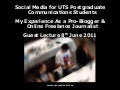 Guest University Lecture - Social Media for UTS Postgraduate Communications Students - 8th June 2011