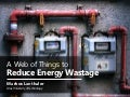 A Web of Things to Reduce Energy Wastage
