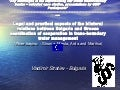 Legal and practical aspects of bilateral relations between Bulgaria and Greece in the cooperation of transboundary water management - by Vladimir Stratiev