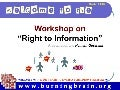 Presentation on Right to Information Act : by Hemant Goswami