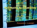 Genotyping by Sequencing