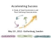 Accelerating Success: A Study of Se...