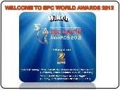 WELCOME TO EPC WORLD AWARDS 2012