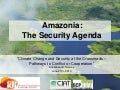Amazonia: The Security Agenda (ASA)