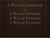 War on Communism v. War on Terrorism