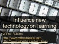 Presentation EADL influence new technology learning