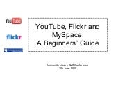 A Beginner's Guide to YouTube, Flic...