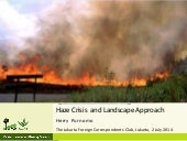 Haze Crisis and Landscape Approach