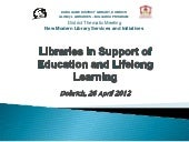 Libraries in support of education and lifelong learning