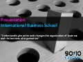 Presentation International Business School on Social Media Transformation