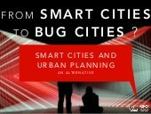 From Smart Cities to Bug Cities: The Urban Planning Alternative
