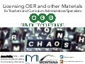 Licensing OER and other Materials for Teachers and Curriculum Administrators/Specialists